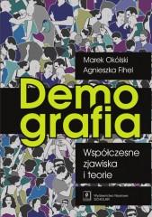 Demografia Współczesne zjawiska i teorie