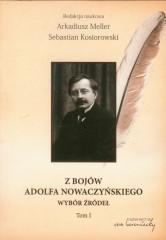 Z bojów Adolfa Nowaczyńskiego Tom 1