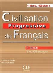 Civilisation progressive du français Niveau debutant Książka z CD 2. edycja