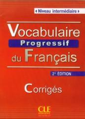 Vocabulaire progressif du français Niveau intermédiaire Corrigés Klucz 2. edycja