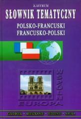 Słownik tematyczny polsko-francuski francusko-polski