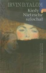 Kiedy Nietzsche szlochał