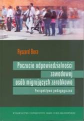 Poczucie odpowiedzialności zawodowej osób migrujących zarobkowo Perspektywa pedagogiczna