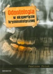 Odontologia w ekspertyzie kryminalistycznej