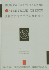 Komparatystyczne orientacje tekstu artystycznego