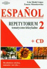 Espanol 2 Repetytorium tematyczno-leksykalne z płytą CD