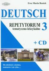 Deutsch 3 Repetytorium tematyczno-leksykalne z płytą CD