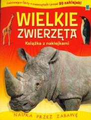 Książki o zwierzątkach z naklejkami Wielkie Zwierzęta