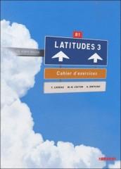 Latitudes 3 Ćwiczenia z płytą CD audio