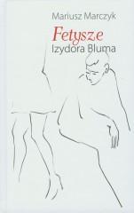 Fetysze Izydora Bluma