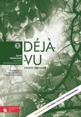 Déjà-vu 1 Zeszyt ćwiczeń Język francuski