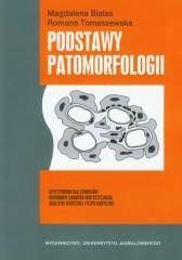 Podstawy patomorfologii Repetytorium dla studentów kierunków lekarsko-dentystycznego, analityki medycznej i fizyki medycznej
