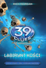39 wskazówek Tom 1 Labirynt kości