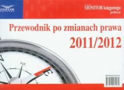 Przewodnik po zmianach prawa 2011/2012