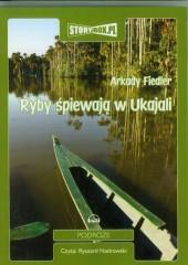 Ryby śpiewają w Ukajali