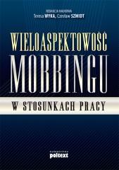 Wieloaspektowość mobbingu w stosunkach pracy