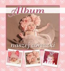 Album naszej córeczki