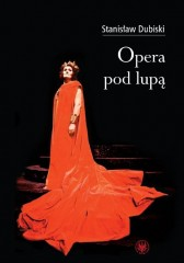 Opera pod lupą