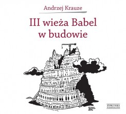 III wieża Babel w budowie