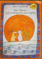 Pan Tapeusz, czyli przemytnicy, lwy i tapiry