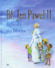 Bł Jan Paweł II Schody do Nieba