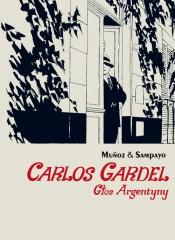 Carlos Gardel Głos Argentyny część 1