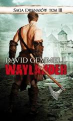 Saga Drenajów Tom 3 Waylander