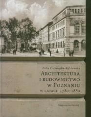 Architektura i budownictwo w Poznaniu w latach 1780-1880