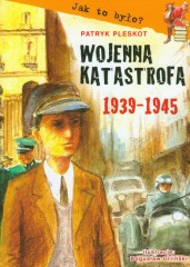 Wojenna katastrofa 1939 1945