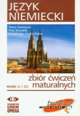 Język niemiecki Zbiór ćwiczeń maturalnych Klasa II i III + 2CD