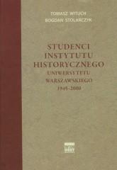 Studenci Instytutu historycznego Uniwersytetu Warszawskiego 1945-2000