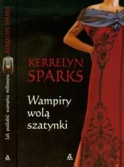 Wampiry wolą szatynki / Jak poślubić wampira milionera