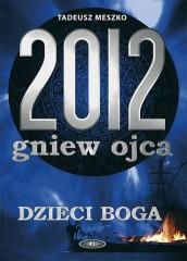 2012 Gniew ojca Tom 2 Dzieci Boga