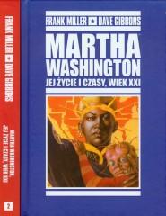 Mistrzowie Komiksu Martha Washington Jej życie i czasy wiek XXI Tom 1-2