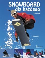 Snowboard dla każdego
