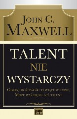 Talent nie wystarczy
