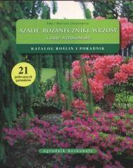 Azalie różaneczniki wrzosy i inne wrzosowate