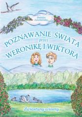 Poznawanie świata przez Weronikę i Wiktora