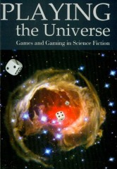 Playing the Universe