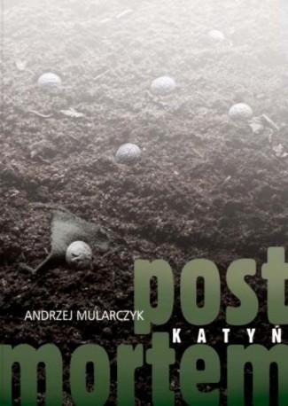 Katyń. Post mortem