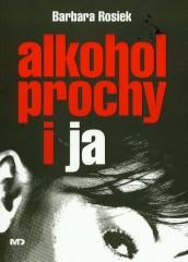 Alkohol prochy i ja