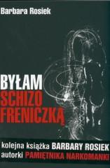 Byłam schizofreniczką