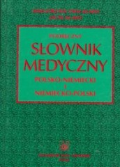 Podręczny słownik medyczny polsko-niemiecki i niemiecko-polski