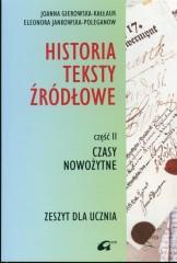 Historia Teksty źródłowe Zeszyt dla ucznia Część 2 Czasy nowożytne