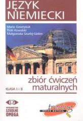 Język niemiecki zbiór ćwiczeń maturalnych klasa I i II + 2CD