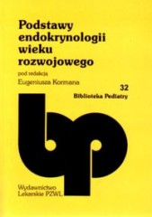 Podstawy endokrynologii wieku rozwojowego