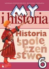 My i historia Historia i społeczeństwo 6 Podręcznik