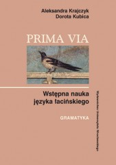 Prima Via Wstępna nauka języka łacińskiego Gramatyka