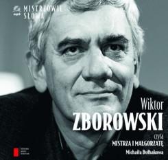 Wiktor Zborowski czyta Mistrza i Małgorzatę