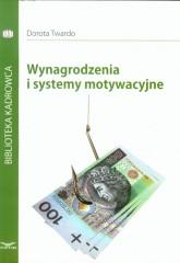 Wynagrodzenia i systemy motywacyjne